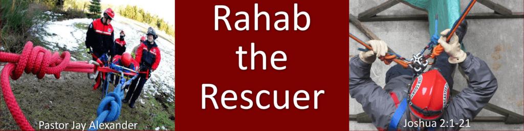 Rahab the Rescuer