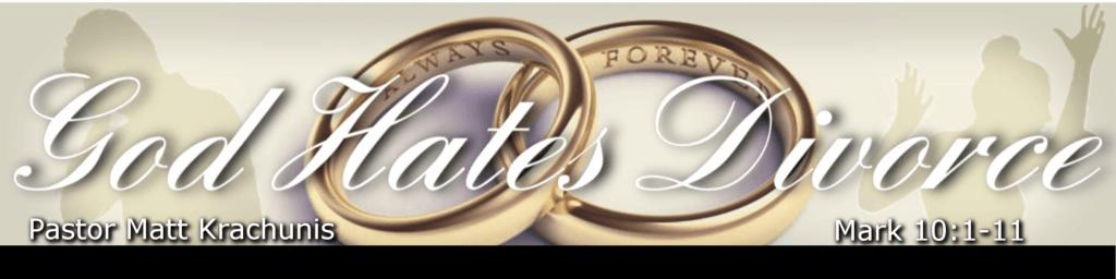 God Hates Divorce - Faith and Victory Church