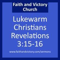 Lukewarm Christians