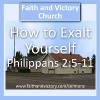 How to Exalt Yourself