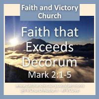Faith that Exceeds Decorum