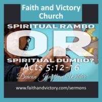 Spiritual Rambo or Spiritual Dumbo