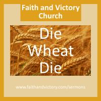 Die Wheat Die!