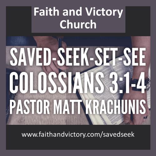 Saved – Seek – Set – See