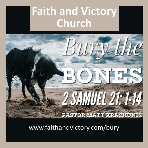 Bury The Bones