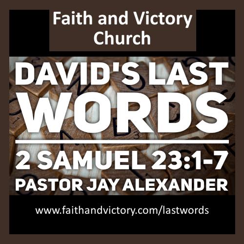 David's Last Words