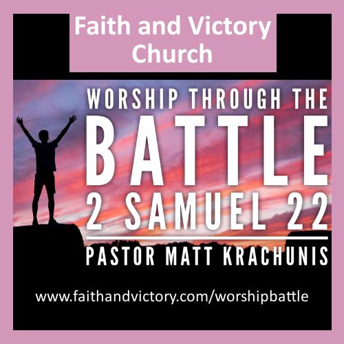 Worship Through The Battle