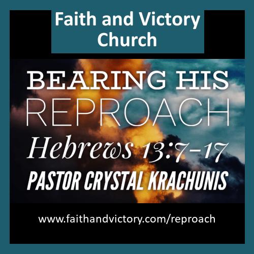 Bearing His Reproach