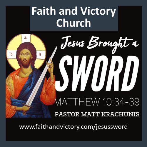 Jesus Brought a Sword