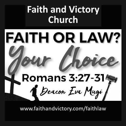 Faith Or Law?  Your Choice